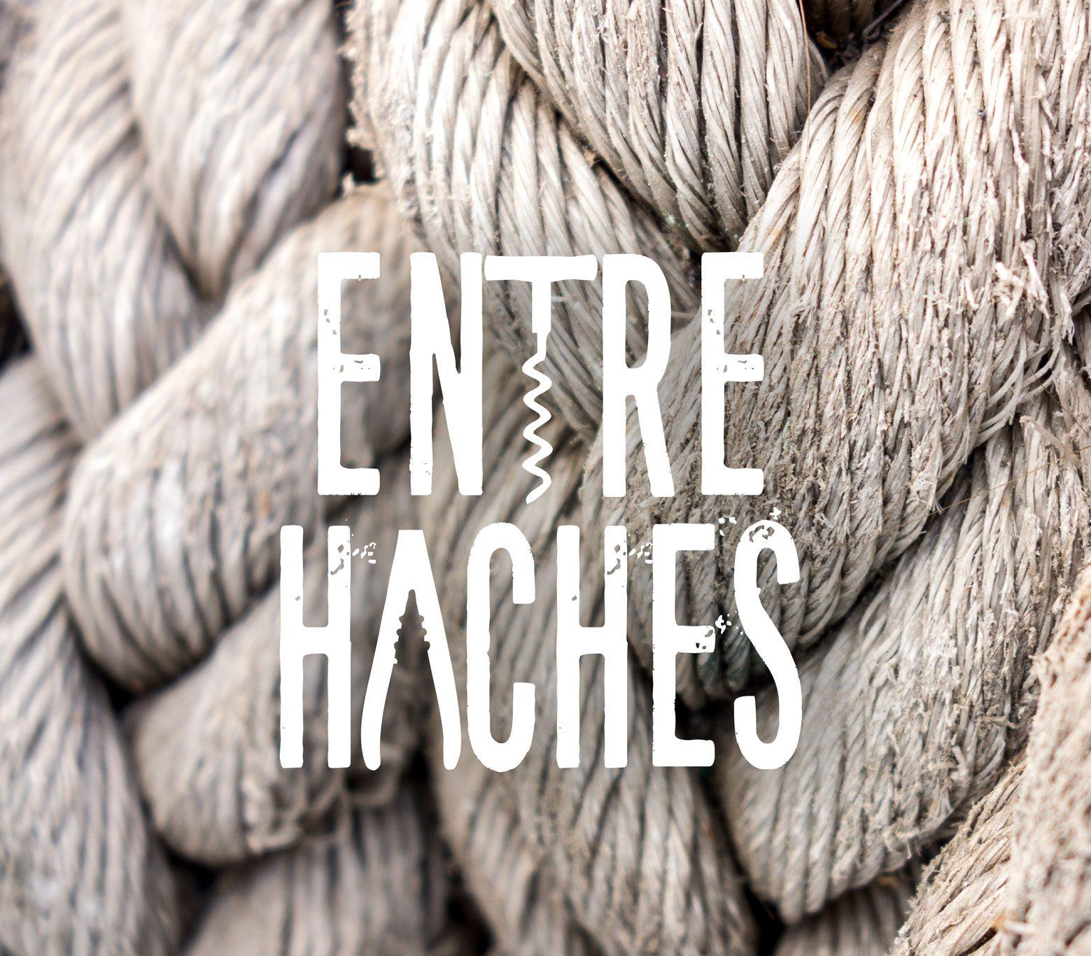 Entre  Haches